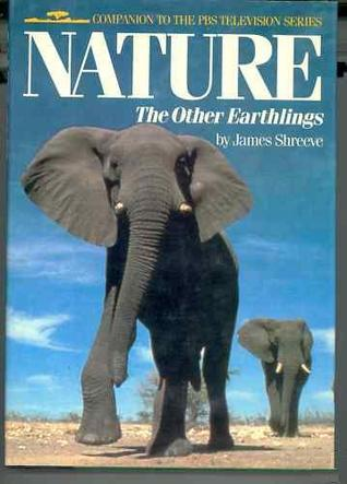 Nature: The Other Earthlings