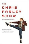 The Chris Farley Show by Tom Farley Jr.