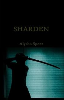 Sharden by Alysha Speer