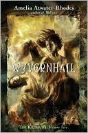 Wyvernhail (The Kiesha'ra, #5)