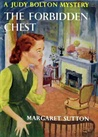 The Forbidden Chest (Judy Bolton Mysteries, #24)