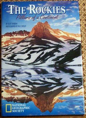 The Rockies: Pillars of a Continent