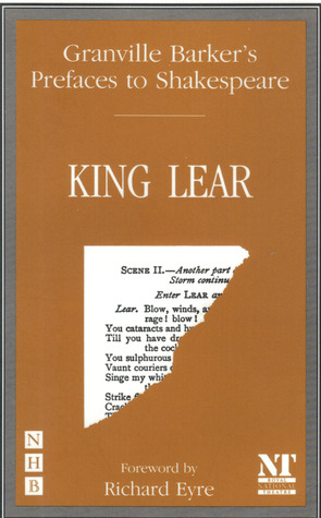 Prefaces to Shakespeare: King Lear