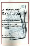 A Most Dreadful Earthquake: A First-Hand Account of the 1906 San Francisco Earthquake and Fire, with Glimpses Into the Lives of the Phillips-Jones