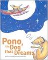 Pono, the Dog That Dreams