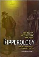 Ripperology: The Best of Ripperologist Magazine
