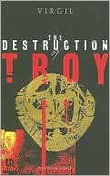The Destruction of Troy