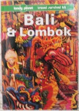 Bali & Lombok: a Travel Survival Kit