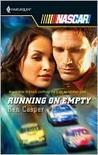 Running on Empty (Harlequin NASCAR, #30)
