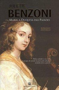 Marie, a Duquesa das Paixões (Marie #2)