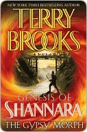 The Gypsy Morph (Genesis of Shannara, #3) by Terry Brooks