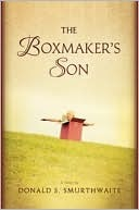 The Boxmaker's Son by Donald S. Smurthwaite
