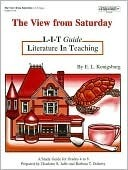 The View From Saturday L-i-t Guide Literature in Teaching a Study Guide for Grades 4 - 8