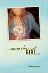 A Halfway Decent Girl by Rhonda Talbot