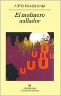 El molinero aullador by Arto Paasilinna