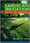 Landscape Irrigation: Design and Management