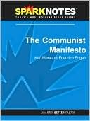 The Communist Manifesto (SparkNotes Philosophy Guide)