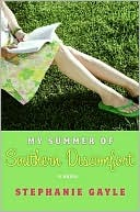 My Summer of Southern Discomfort by Stephanie Gayle