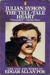 The Tell-Tale Heart: The Life and Works of Edgar Allan Poe