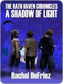 A Shadow of Light (The Rath Haven Chroni...