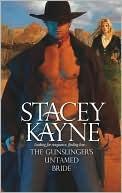 The Gunslinger's Untamed Bride by Stacey Kayne