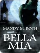 Bella Mia (Darkness, #3)