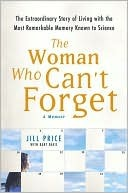 The Woman Who Can't Forget by Jill Price