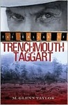 The Ballad of Trenchmouth Taggart