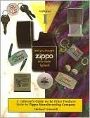 And You Thought Zippo Only Made Lighters!