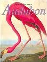 John James Audubon: American Birds