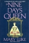 The Nine Days Queen by Mary M. Luke