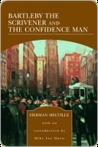 Bartleby the Scrivener and The Confidence Man