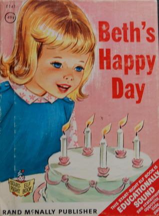 Beth's Happy Day (Start-Right Elf Book)