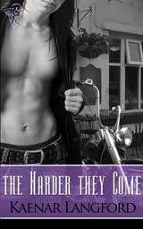 The Harder They Come by Kaenar Langford
