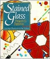 Stained Glass: ProjectsPatterns