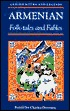 Armenian Folk-Tales and Fables by Charles Downing
