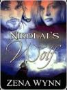 Nikolai's Wolf by Zena Wynn