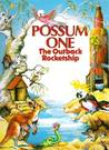 Possum One: The Outback Rocket Ship