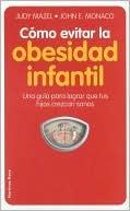 Como Evitar LA Obesidad Infantil/How to Avoid Infantile Obesity