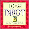 10-Minute Tarot: Find Your Future in the Cards 978-1592330188 PDF ePub por Skye Alexander