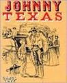 Johnny Texas by Carol Hoff
