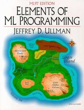Elements of ML Programming by Jeffrey D. Ullman