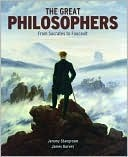 The Great Philosophers (From Socrates to Foucault)