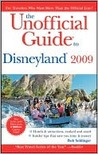 The Unofficial Guide to Disneyland 2009