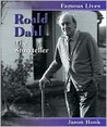 Roald Dahl: The Storyteller (Famous Lives)