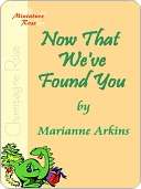 Now That We've Found You