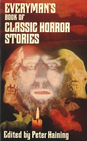 Everyman's Book of Classic Horror Stories