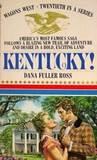 Kentucky!  (Wagons West, #20)