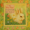 The Very First Easter Bunny by Kari Dahlin