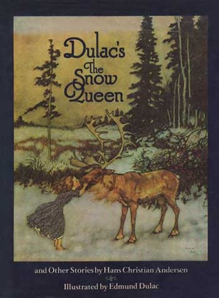 Dulac's The Snow Queen, and Other Stories from Hans Christian Andersen
